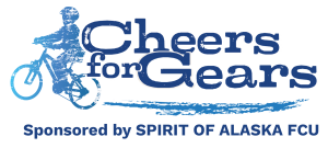 Cheers for Gears - Sponsored by Spirit of Alaska FCU
